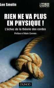 Rien ne va plus en physique !- L'échec de la théorie des cordes - Lee Smolin | Showmesound.org