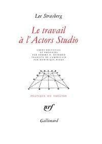 Lee Strasberg - Le travail à l'Actors Studio.
