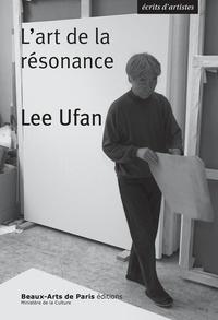 Lee Ufan - L'art de la résonance.
