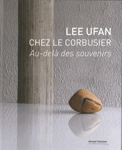 Lee Ufan et Jean-Philippe Simard - Lee Ufan chez Le Corbusier - Au delà des souvenirs - Couvent de La Tourette, 2017/14e Biennale d'art contemporain de Lyon.