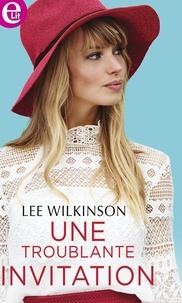 Lee Wilkinson - Une troublante invitation.