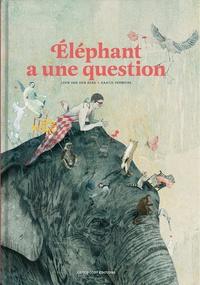 Leen Van den Berg et Kaatje Vermeire - Eléphant a une question.