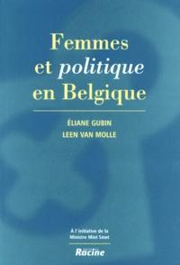 Leen Van Molle et Eliane Gubin - Femmes et politique en Belgique.