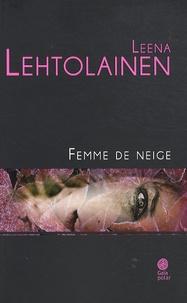 Leena Lehtolainen - Femme de neige.