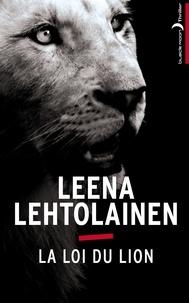 Leena Lehtolainen - La Loi du lion.