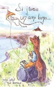 Jeanne Sélène et Chloé Harrand - Si j'avais un ami lama… - Premières lectures.