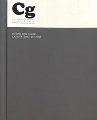 Lefevre Jean Claude - LJC notations 1977-2007.
