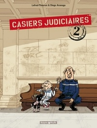 Lefred-Thouron et Diego Aranega - Casiers judiciaires Tome 2 : .