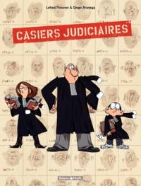 Lefred-Thouron et Diego Aranega - Casiers judiciaires.