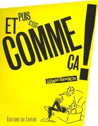 Lefred-Thouron - Et puis c'est comma ça !.