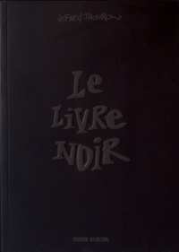 Lefred-Thouron - Le livre noir.