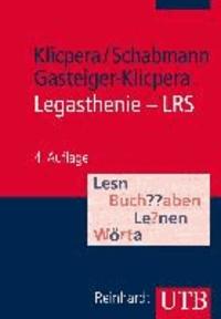 Legasthenie - LRS - Modelle, Diagnose, Therapie und Förderung.