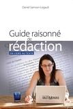 Legault - Guide raisonné de rédaction - De l'idée au texte.