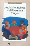 Legault - Professionnalisme et délibération éthique : manuel d'aide à la décision responsable.