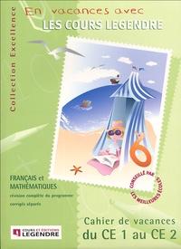 Legendre - Cahier de vacances du CE1 au CE2.