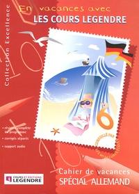 Legendre - Cahier de vacances spécial allemand. 1 CD audio