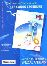 Legendre - Cahier de vacances spécial anglais. 1 CD audio