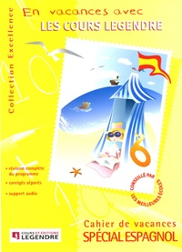 Legendre - Cahier de vacances spécial espagnol. 1 CD audio