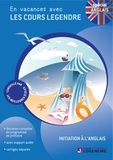 Legendre-Edicole - Initiation à l'anglais classes de primaire - En vacances avec les cours Legendre. 1 CD audio