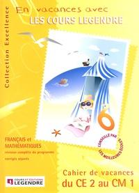 Legendre - En vacances avec les cours Legendre du CE2 au CM1 - Dossier Elève.