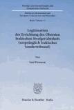 Legitimation der Errichtung des Obersten Irakischen Strafgerichtshofs (ursprünglich Irakisches Sondertribunal)..