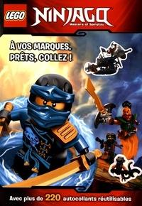 Lego - Lego Ninjago Masters of Spinjitzu - A vos marques, prêts, collez ! Avec plus de 220 autocollants réutilisables.
