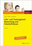 Lehr- und Trainingsbuch Bewertung und Erbschaftsteuer.