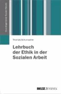 Lehrbuch der Ethik in der Sozialen Arbeit.