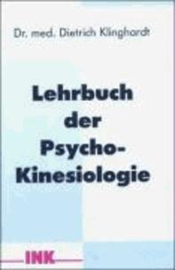 Lehrbuch der Psycho-Kinesiologie - Ein neuer Weg in der psychosomatischen Medizin.