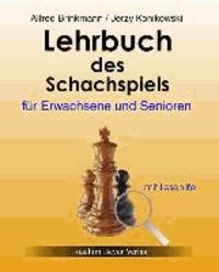 Lehrbuch des Schachspiels für Erwachsene und Senioren - mit Lesehilfe.