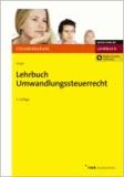 Lehrbuch Umwandlungssteuerrecht.