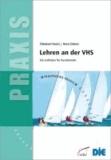Lehren an der VHS - Ein Leitfaden für Kursleitende.