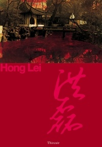 Lei Hong - Hong Lei : Traditions.