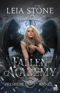 Leia Stone - Fallen Academy Tome 1 : Première année.