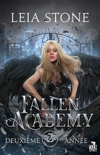 Leia Stone - Fallen Academy Tome 2 : Deuxième année.