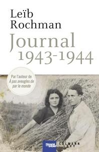 Leïb Rochman - Journal 1943-1944.