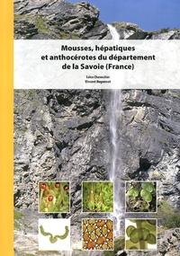 Leica Chavoutier et Vincent Hugonnot - Mousses, hépatiques et anthocérotes du département de la Savoie (France).