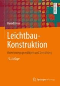 Leichtbau-Konstruktion - Berechnungsgrundlagen und Gestaltung.