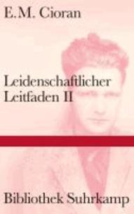Leidenschaftlicher Leitfaden II.