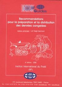 Leif Bogh-Sorensen - Recommandations pour la préparation et la distribution des denrées congelées.