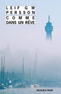 Leif GW Persson - Comme dans un rêve.