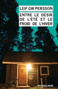 Leif GW Persson - Entre le désir de l'été et le froid de l'hiver.