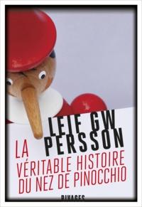 Leif GW Persson - La véritable histoire du nez de Pinocchio - Un roman sur un crime.