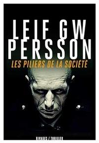 Leif GW Persson - Les Piliers de la société.