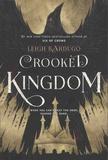 Leigh Bardugo - Crooked Kingdom.