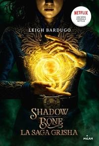 Leigh Bardugo - Grisha, Tome 01.