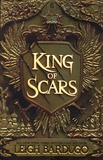 Leigh Bardugo - King of Scars.