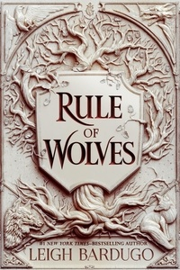 Leigh Bardugo - Rule of Wolves (King of Scars Book 2).