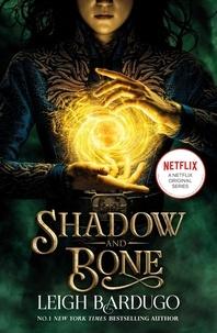 Leigh Bardugo - Shadow and Bone 1 - Soon to be a major Netflix show.