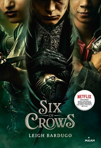 Six of crows, Tome 01. Six of crows T1 - NE